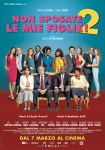 NON SPOSATE LE MIE FIGLIE 2 – il ritorno dei pittoreschi Verneuil nel grido all'amore per la patria
