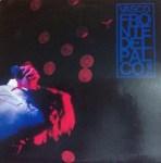 FRONTE DEL PALCO – il disco che ribaltò il concetto del rock in Italia[1]