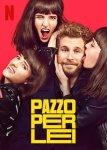 PAZZO PER LEI – una inconsueta e stravagante commedia romantica spagnola