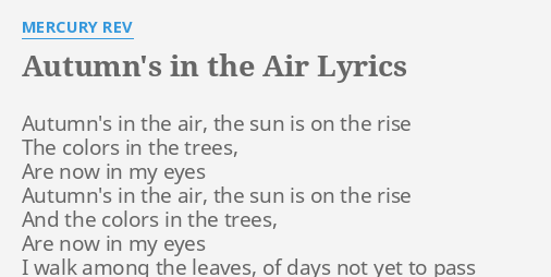 autumn s in the air lyrics by mercury rev autumn s in the air