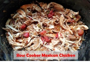 Slow Cooker Mexican Chicken