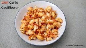 Chili Garlic Cauliflower