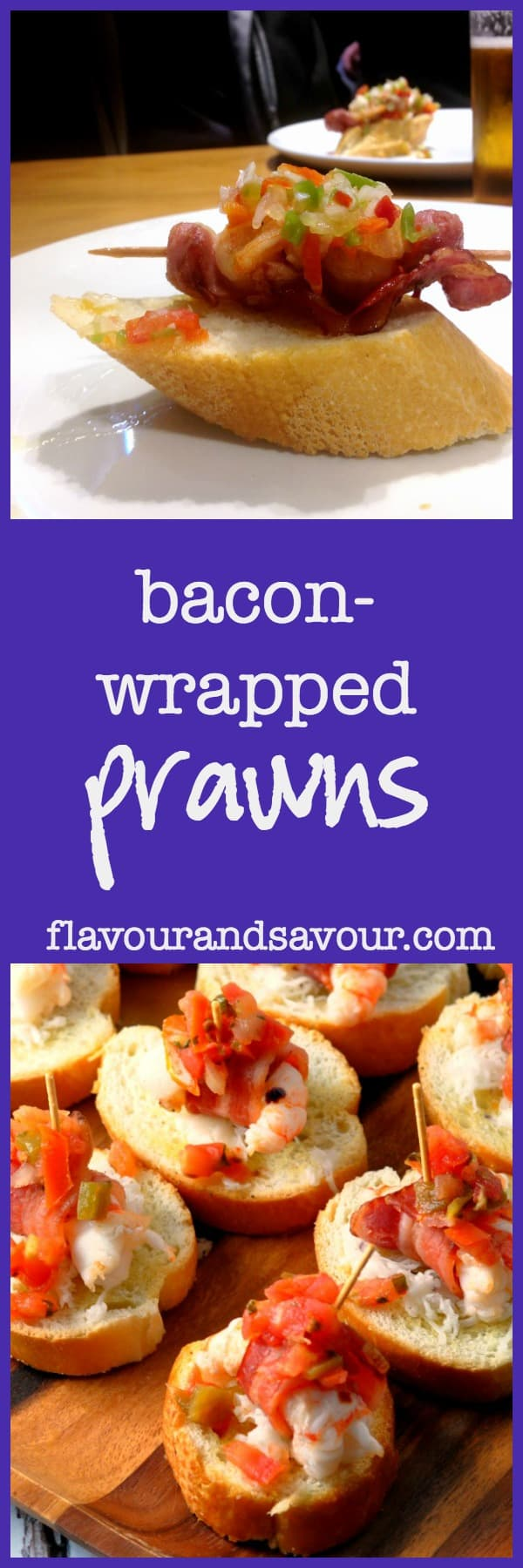 Bacon-Wrapped Prawns with Salsa. First to disappear off the serving platter! |www.flavourandsavour.com