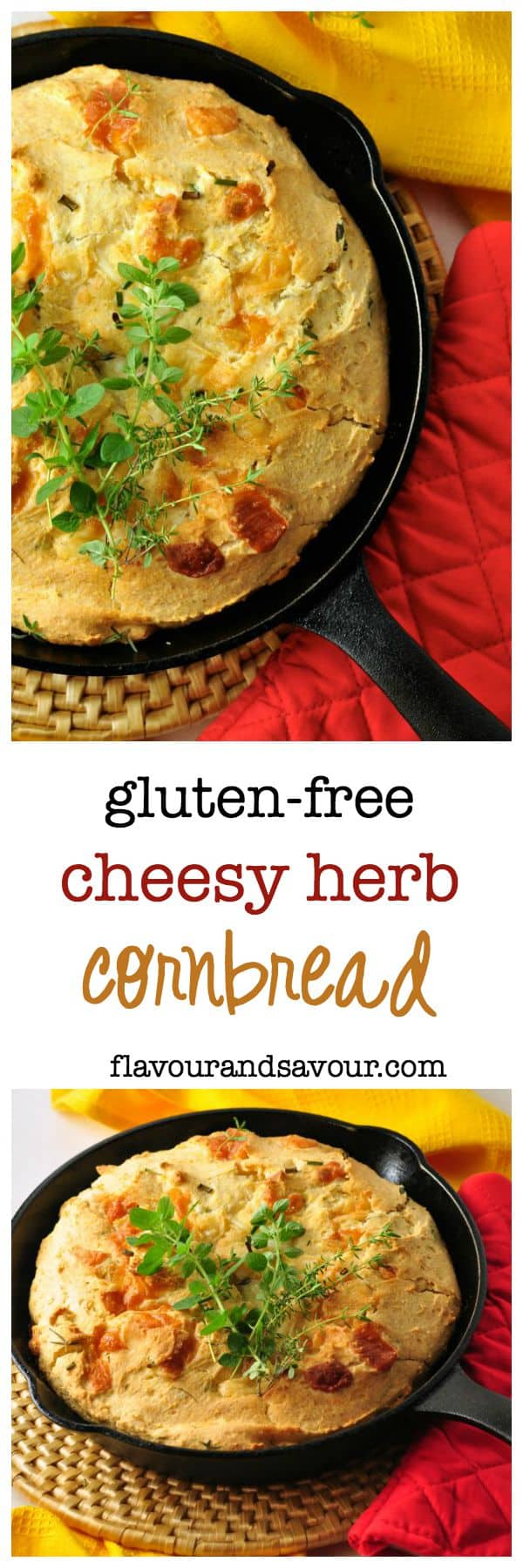 Gluten-free Cheesy Herb Cornbread. Easy to adapt with your favourite herbs and cheese. Bake in a cast iron skillet!|www.flavourandsavour.com