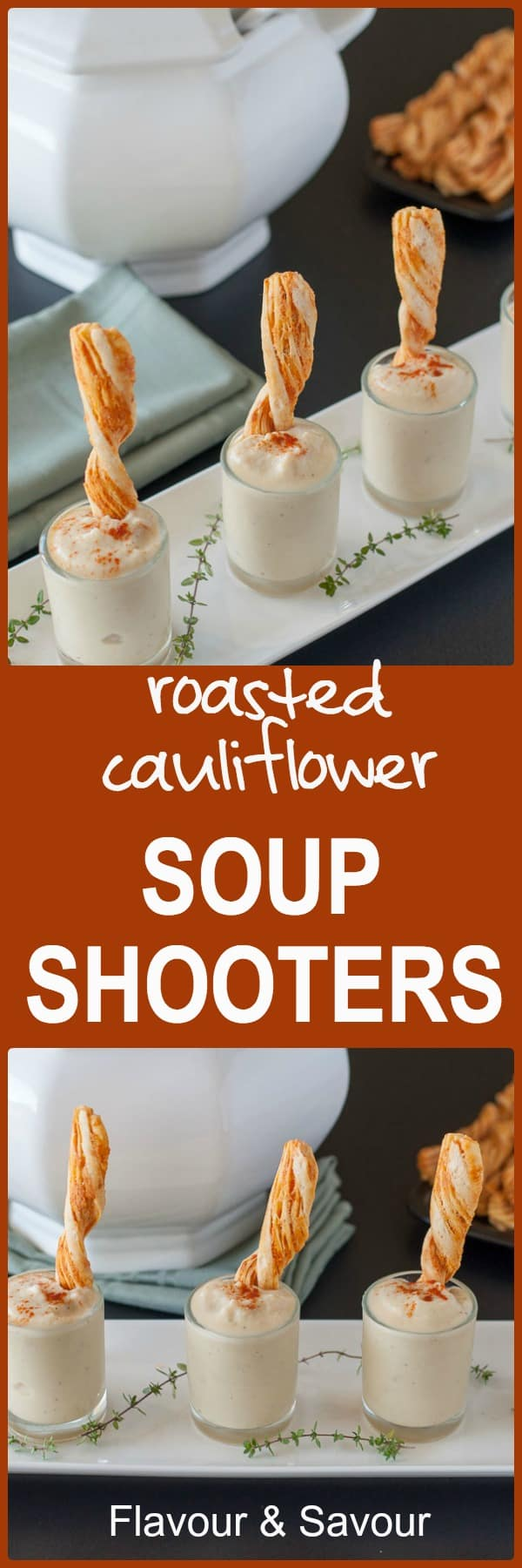 Roasted Cauliflower Soup Shooters, Have fun with your food! Perfect for holiday parties. Creamy cauliflower without the cream. |www.flavourandsavour.com