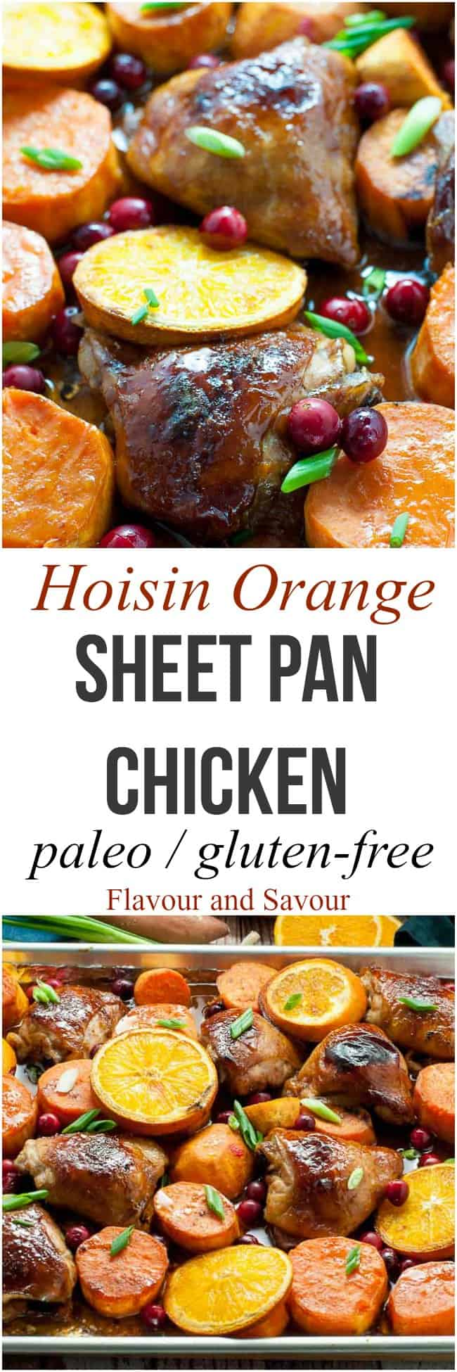 This Hoisin Orange Sheet Pan Chicken dinner with sweet potatoes makes juicy chicken with hints of orange, ginger and garlic. Add fresh tart cranberries for colour and flavour! #Paleo #asian #hoisin #orange #chicken #sheetpan #traybake