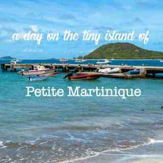 Photo Journal:  A Day on Petite Martinique