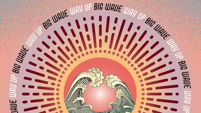 big wave - way up