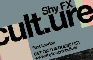 Shy FX Presents culture