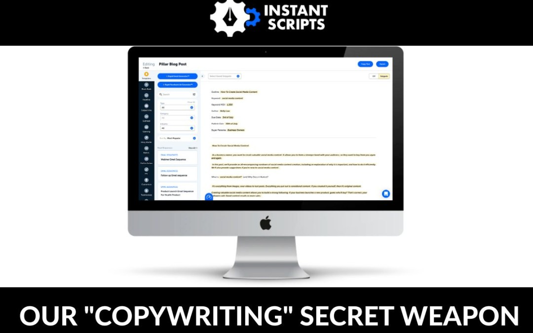"""Why """"Instant Scripts"""" is our copywriting secret weapon"""