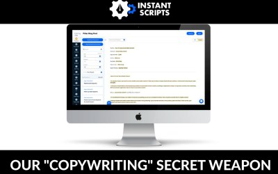 "Why ""Instant Scripts"" is our copywriting secret weapon"