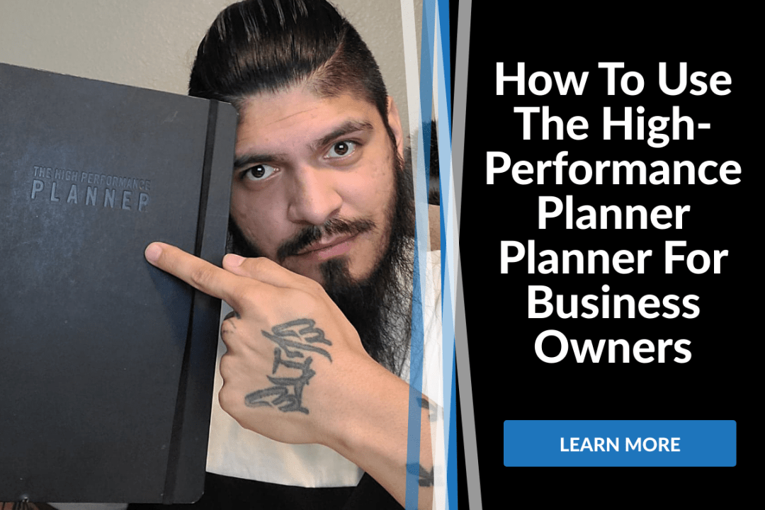 How To Use The High-Performance Planner Planner For Business Owners