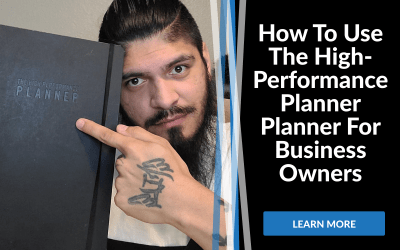 How To Use The High-Performance Planner For Business Owners