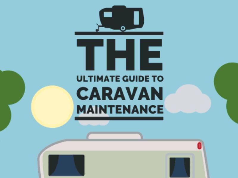 The Ultimate Guide to Caravan Maintenance