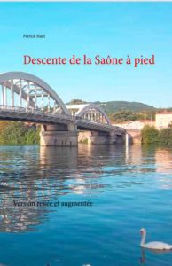Livre Descente de la Saône pied de Patrick Huet.