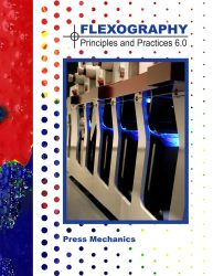Flexography: Principles & Practices Booklet - Press Mechanics