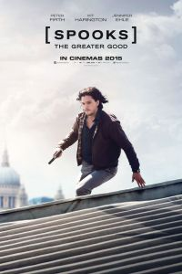 Poster for 2015 action thriller Spooks: The Greater Good