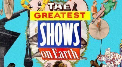 The Greatest Shows on Earth (2014)