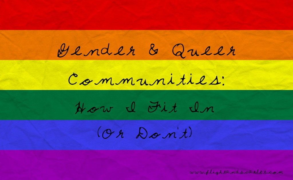 As a bisexual or pansexual, it doesn't always feel like we fit in with the LGBTQ+ community. | Gender & Queer Communities - How I Fit In (Or Don't) | www.flightandscarlet.com