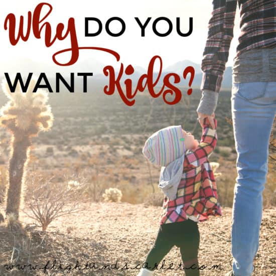 "Many people grow up assuming they will one day have kids, because that's just what you do in life. But have you ever asked yourself, ""Why do you want kids?"""