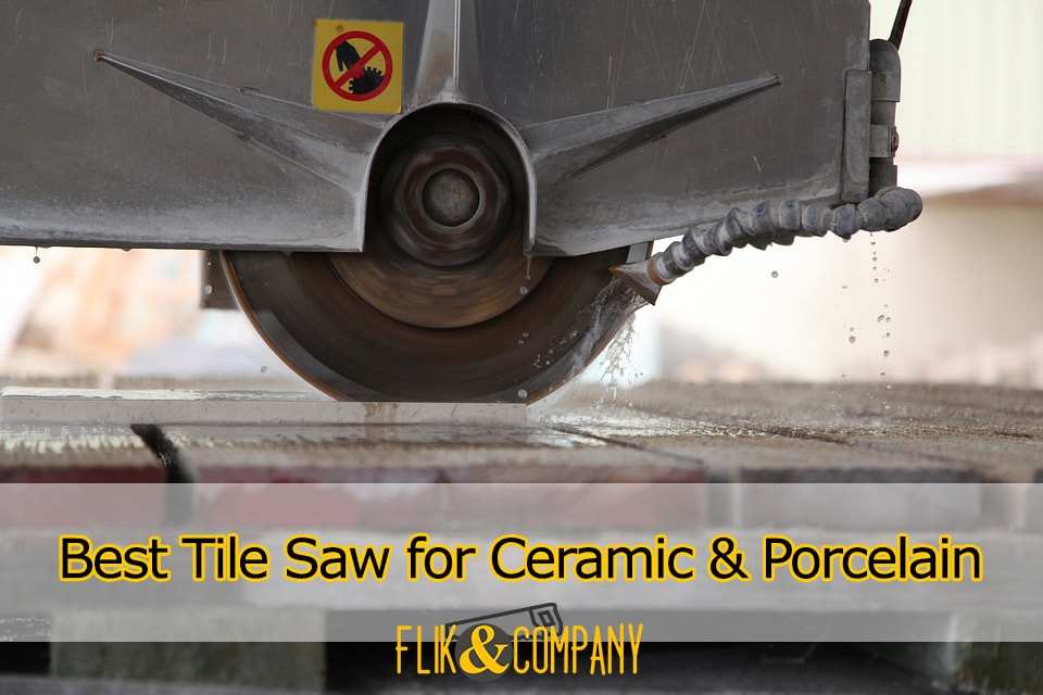 best tile saw for cutting ceramic and