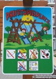 Platz 4: Die Bewohner der Floragärten machen klar, dass ihr Spielplatz nicht öffentlich ist.