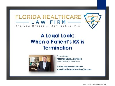 A Legal Look: When the Patient's Rx is Termination