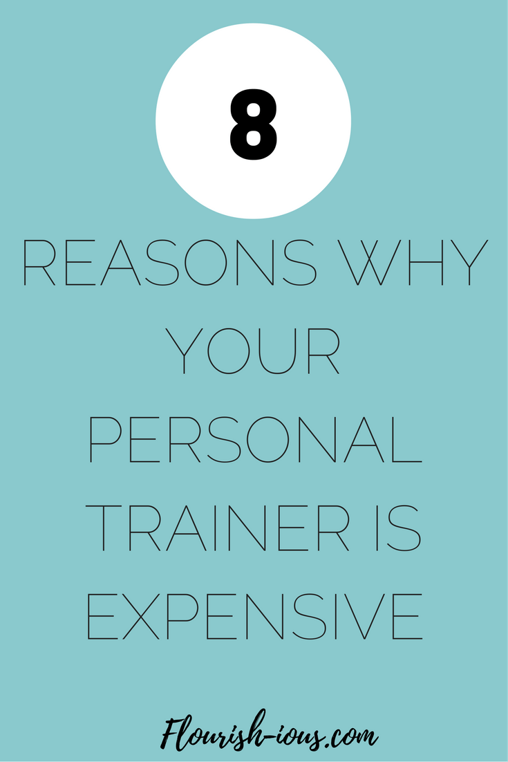 Hiring a personal trainer can be expensive. But if you don't work in the fitness industry it's hard to understand all the work and money that goes into running your own fitness business. Here are the 8 reasons why your personal trainer is expensive.