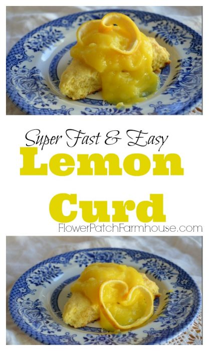 Fast and Easy Lemon Curd recipe, FlowerPatchFarmhouse.com