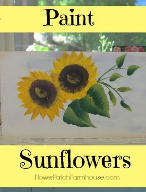 Learn to Paint Sunflowers @ FlowerPatchFarmhouse.com