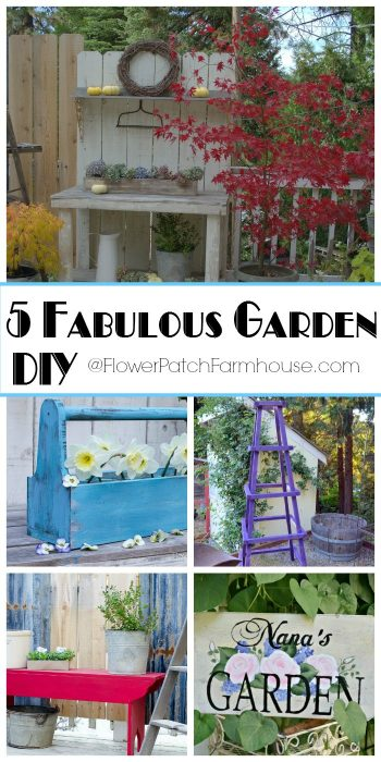 5 Fabulous Garden DIY Projects, quick and easy, FlowerPatchFarmhouse.com