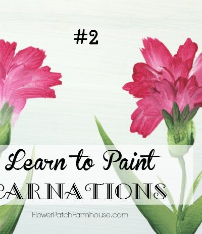 Learn How to Paint Carnations #2, FlowerPatchFarmhouse.com