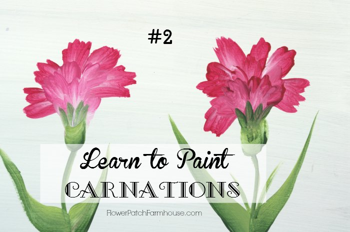 learn how to paint carnations 2 flower patch farmhouse