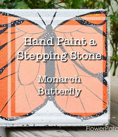 monarch butterfly painted on a stepping stone, text overlay, hand paint a stepping stone monarch butterfly, Flower Patch Farmhouse