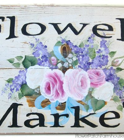 How to Paint a Flower Market sign, step by step with link to pattern. Paint this shabby vintage sign in no time. FlowerPatchFarmhouse.com