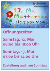 Muttertag 2018 - Öffnungszeiten