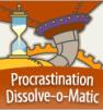 Procrastination Dissolve-o-matic