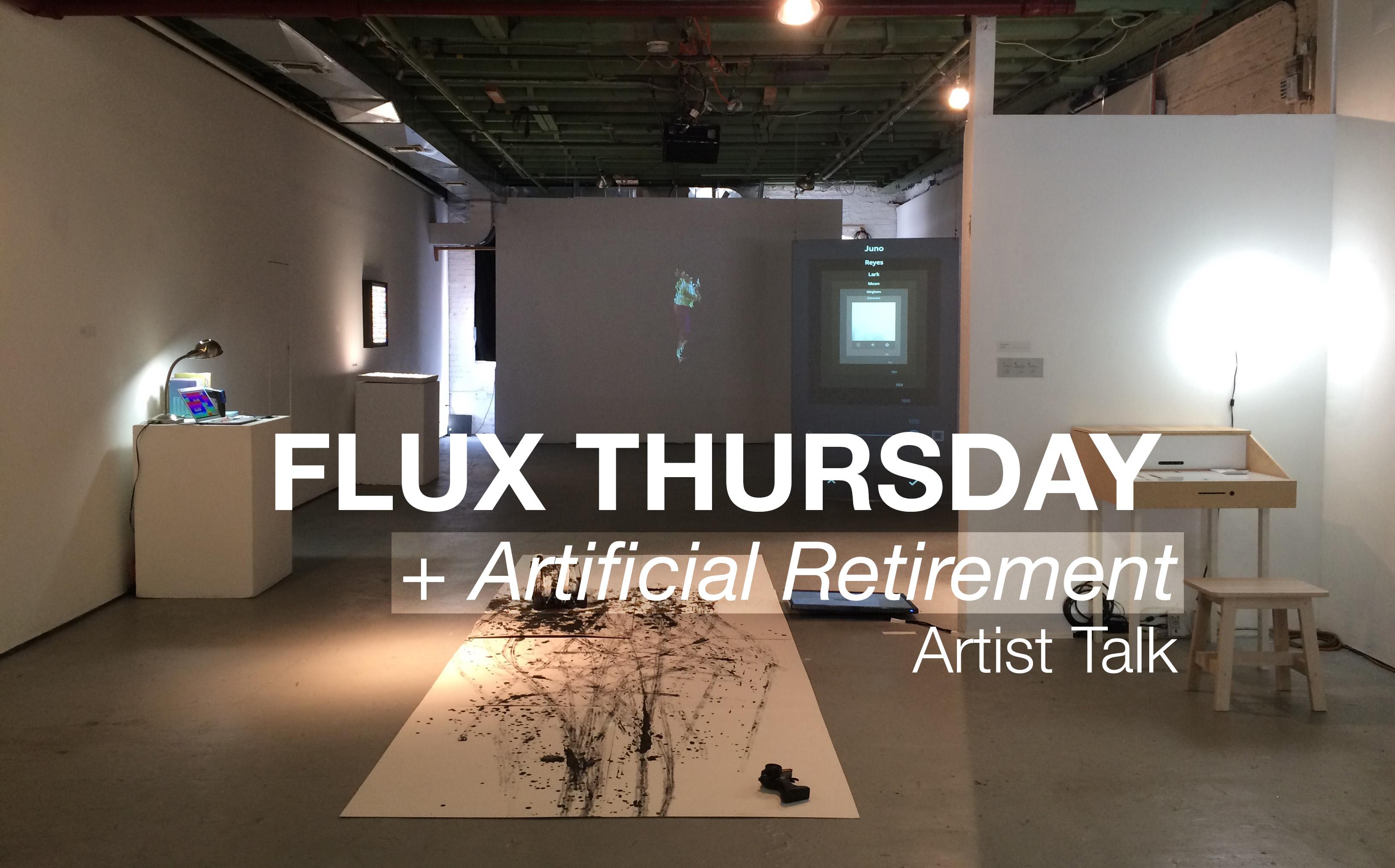 Flux Thursday : Artificial Retirement