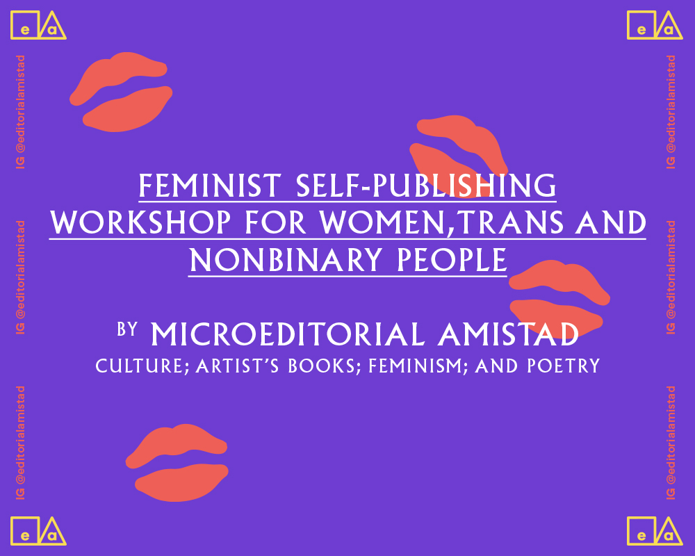 Feminist Self Publishing Zine Workshop For Women, Non-binary And Trans Identified Artists