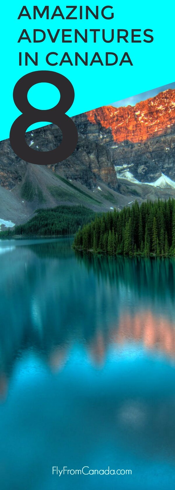 8 Amazing Adventures to Have in Canada
