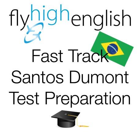 Fast Track Santos Dumont Test Preparation