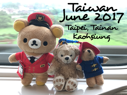 Taiwan - June 2017 (Taipei, Tainan, Kaohsiung) 6D5N Costing and Itinerary