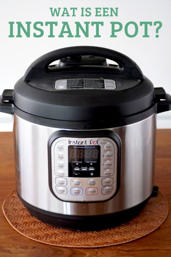 Wat is een instant pot