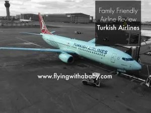 family friendly airline review, turkish airlines, family friendly