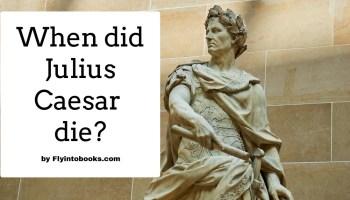 When did Julius Caesar die?