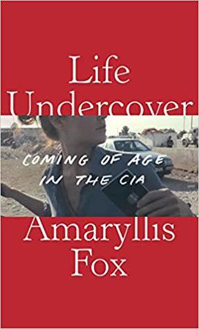 Life Undercover by Amaryllis Fox Cover front