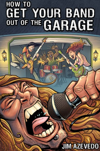 How To Get Your Band Out Of The Garage book cover illustration