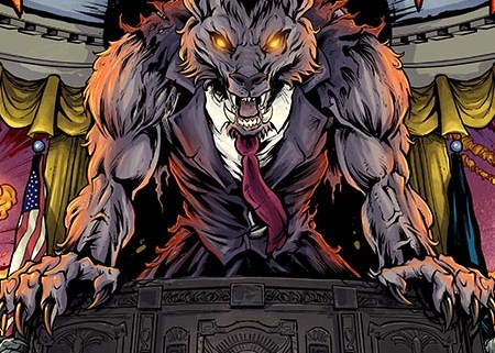 Evil werewolf in the oval office