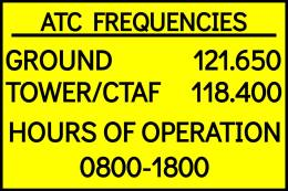 Air Traffic Control Tower Frequencies, Ground: 121.650 megahertz, Tower/CTAF: 118.400 megahertz, hours of operation 0800 to 1800 MST