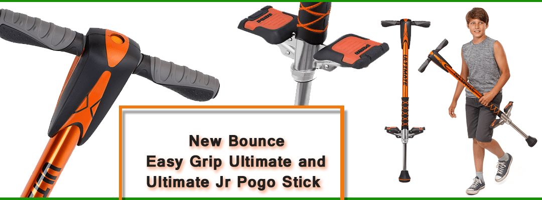 New Bounce, Easy Grip Ultimate Pogo Stick